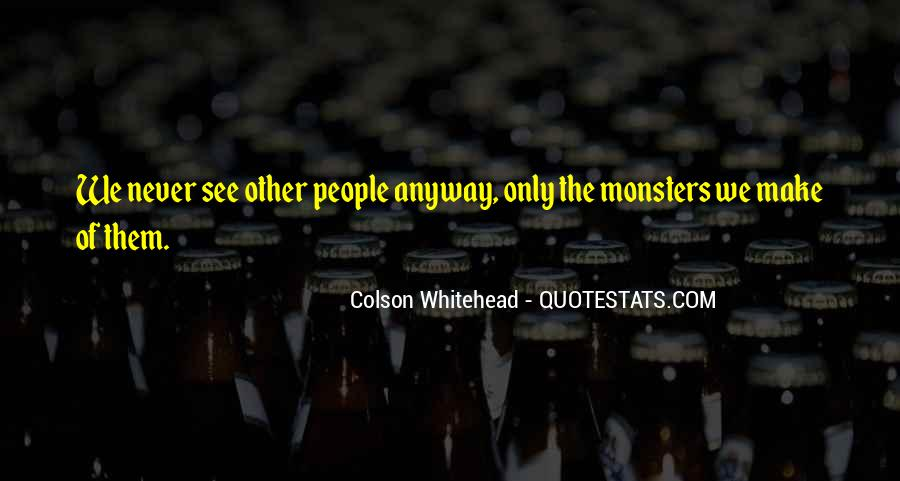 Quotes About Owing Someone Your Life #344344
