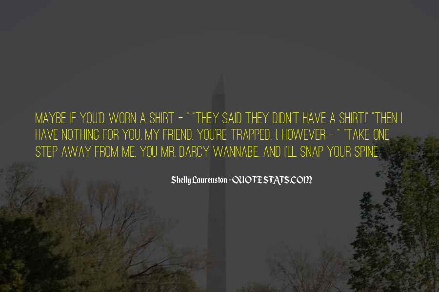 Quotes About Owing Someone Your Life #421398