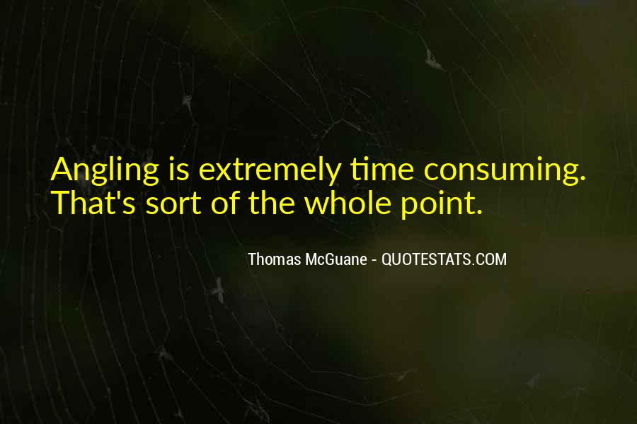 Quotes About Consuming #65795