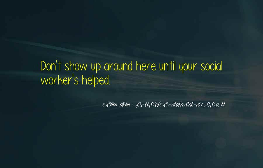 Quotes About Social Workers #741998