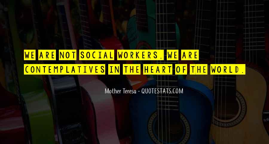 Quotes About Social Workers #764478