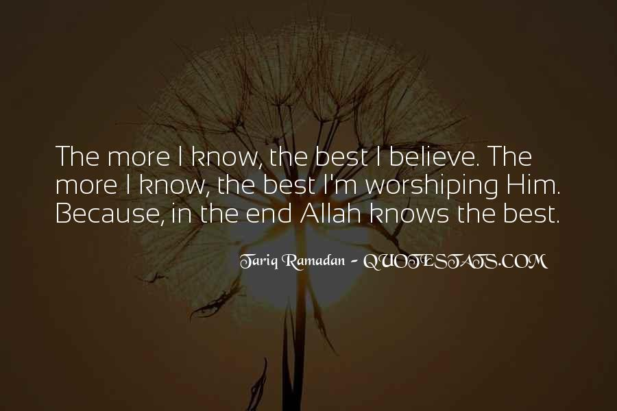 Quotes About Allah Knows Best #1005477