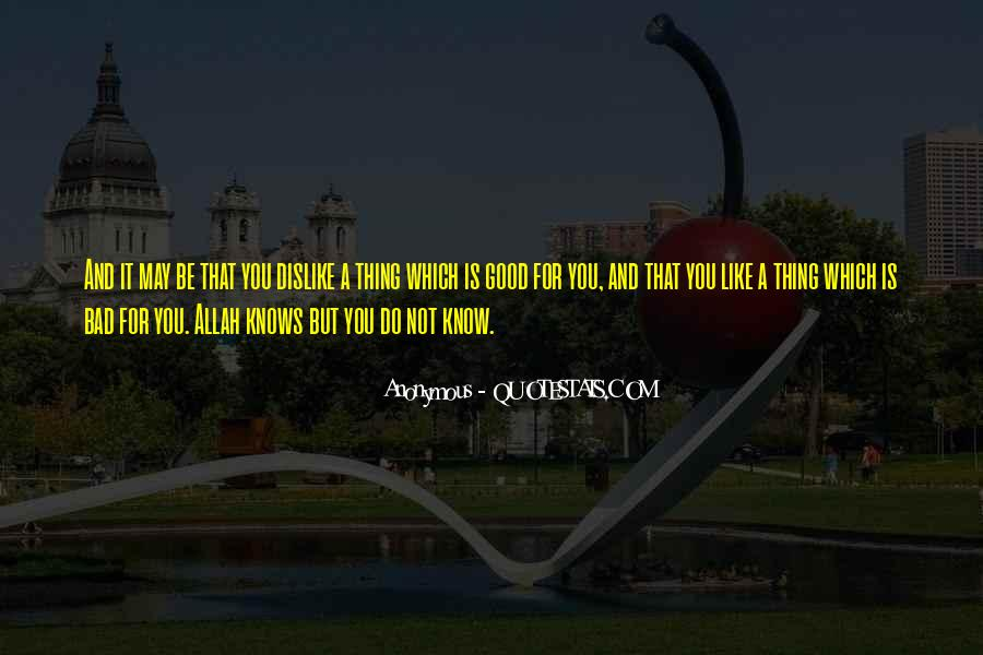 Quotes About Allah Knows Best #1454270