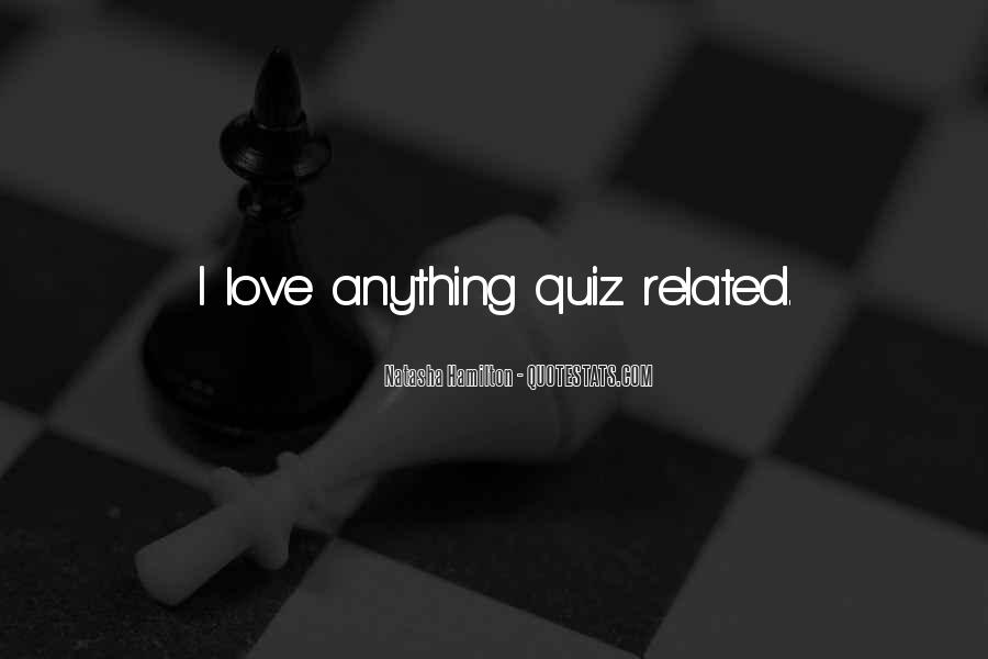 Quotes About Love Quiz #117577