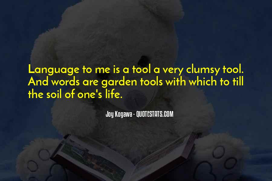 Quotes About Garden Tools #794797