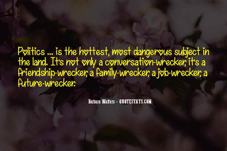 Quotes About Family Wrecker #828254