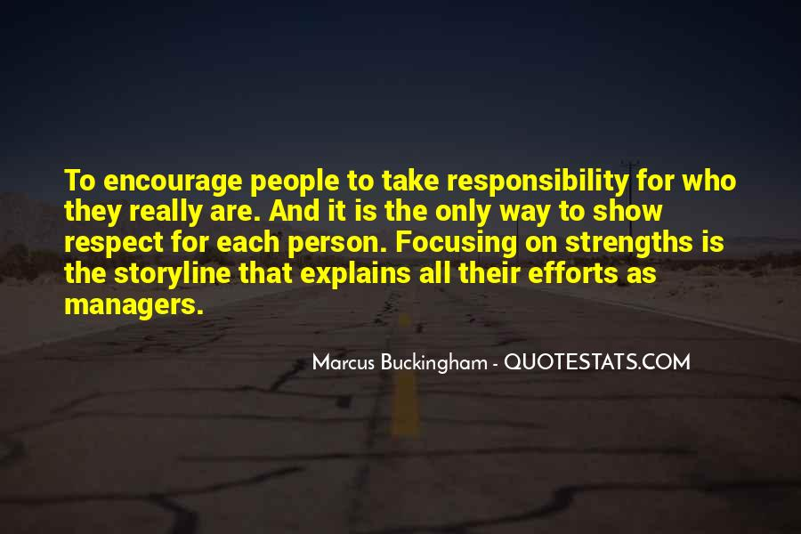 Quotes About Respect And Responsibility #1006106