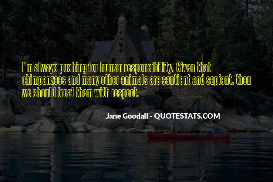 Quotes About Respect And Responsibility #1190430