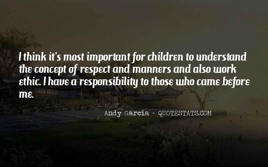 Quotes About Respect And Responsibility #1210489