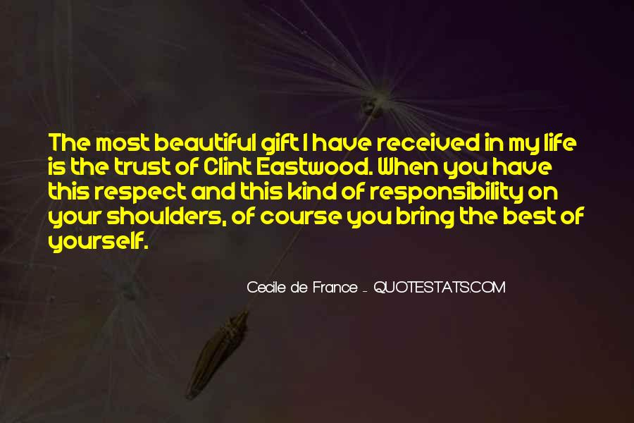 Quotes About Respect And Responsibility #1413026