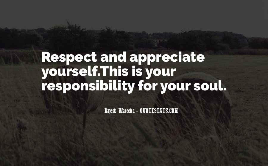 Quotes About Respect And Responsibility #1494243