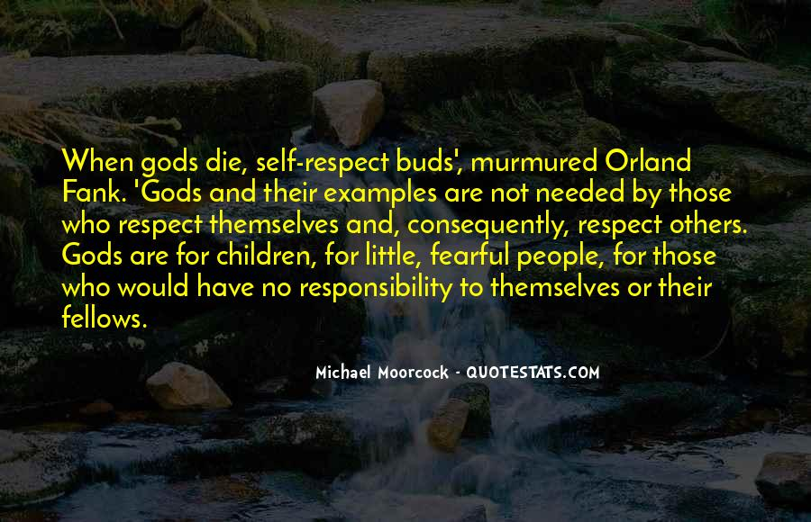 Quotes About Respect And Responsibility #1698136