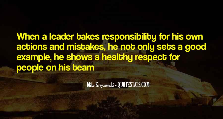 Quotes About Respect And Responsibility #1769408