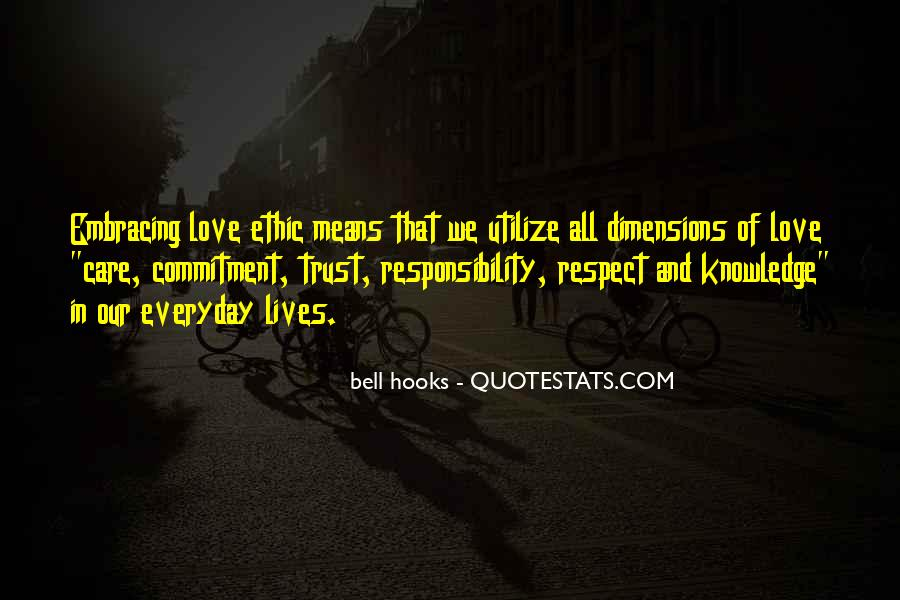Quotes About Respect And Responsibility #397030