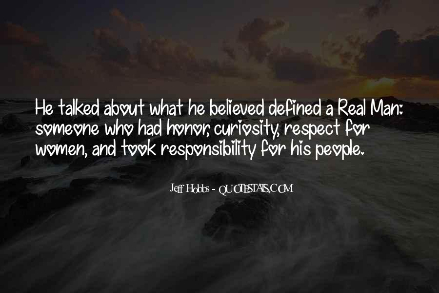 Quotes About Respect And Responsibility #454121
