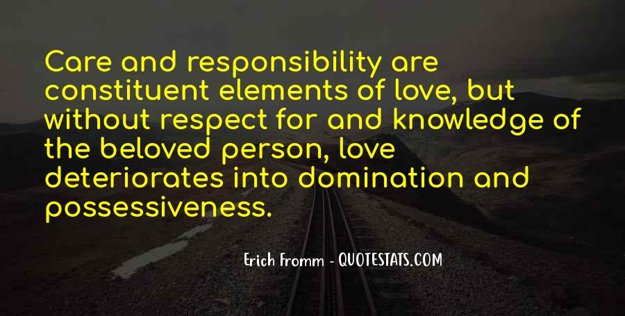 Quotes About Respect And Responsibility #476854