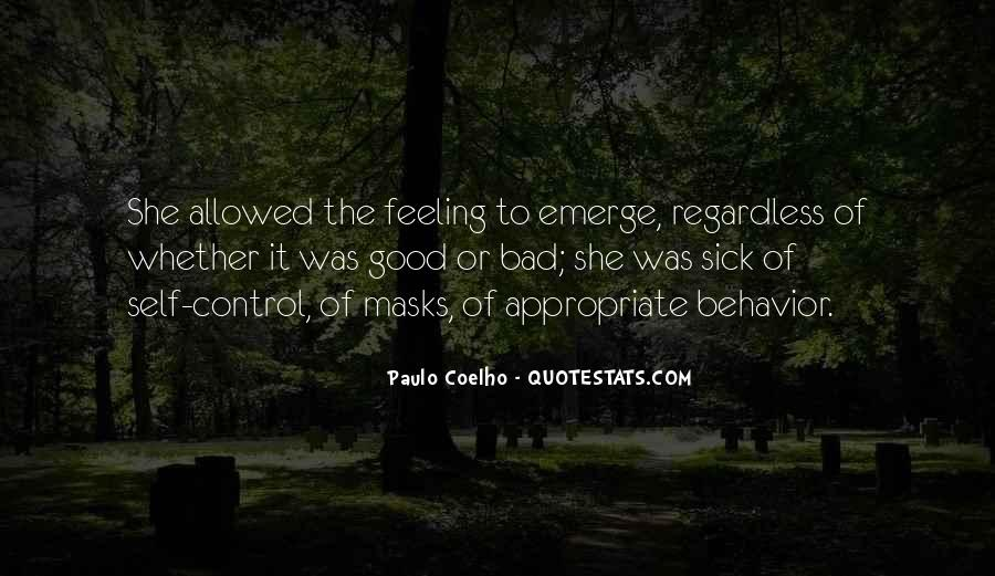 Quotes About Appropriate Behavior #516848