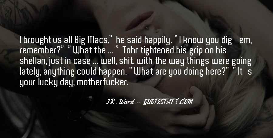 Quotes About Big Macs #1392306