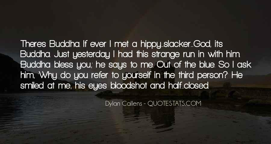 Quotes About Bloodshot Eyes #1245332