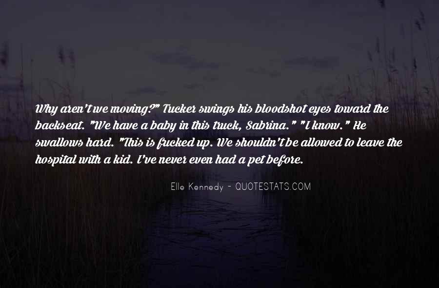 Quotes About Bloodshot Eyes #1679642