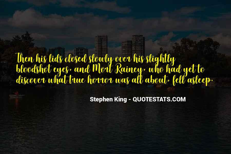 Quotes About Bloodshot Eyes #1682687