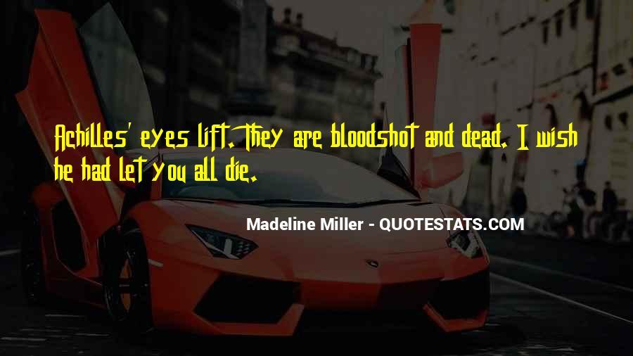 Quotes About Bloodshot Eyes #1869283