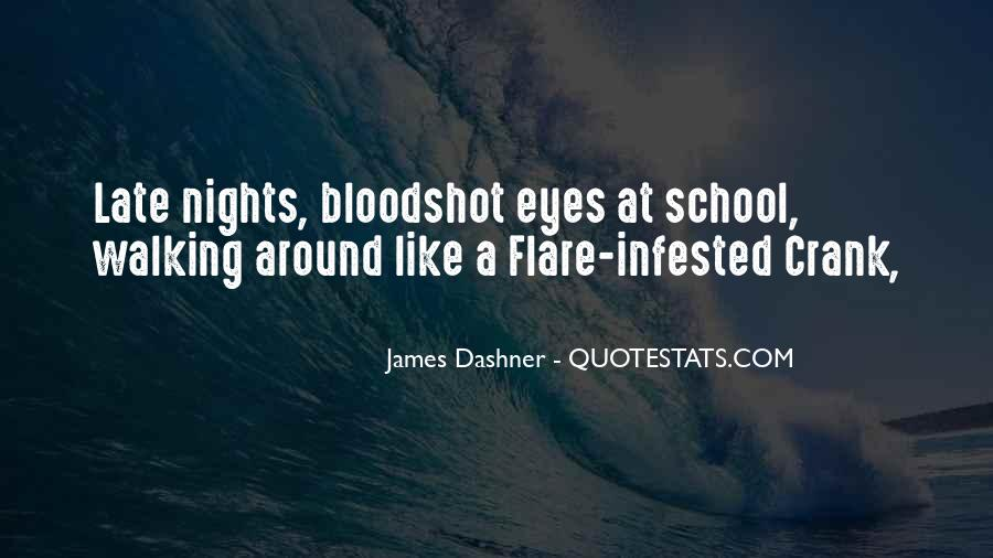 Quotes About Bloodshot Eyes #57954