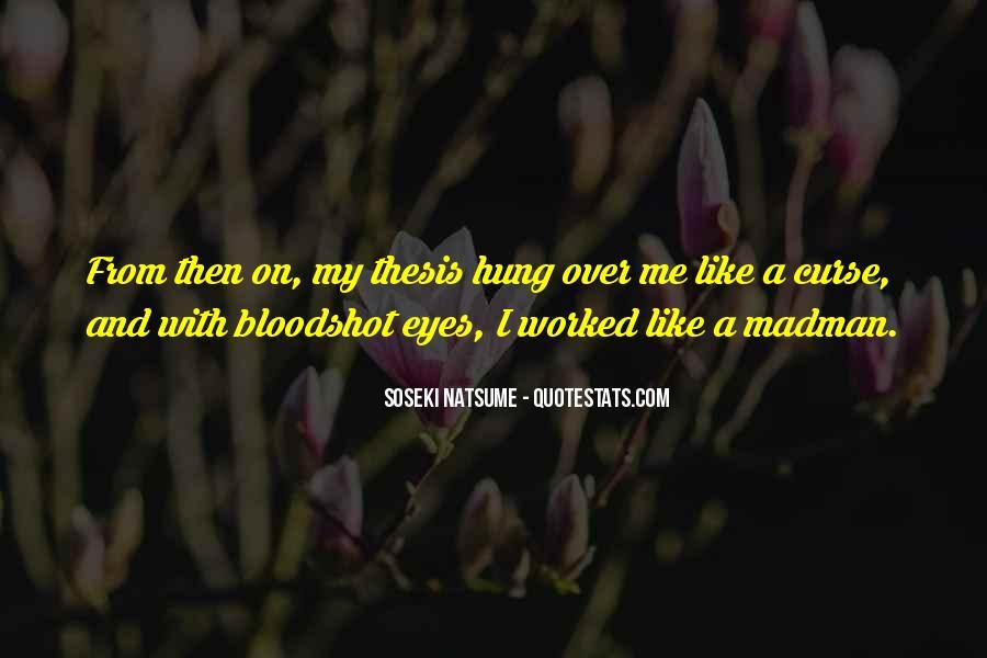 Quotes About Bloodshot Eyes #796989