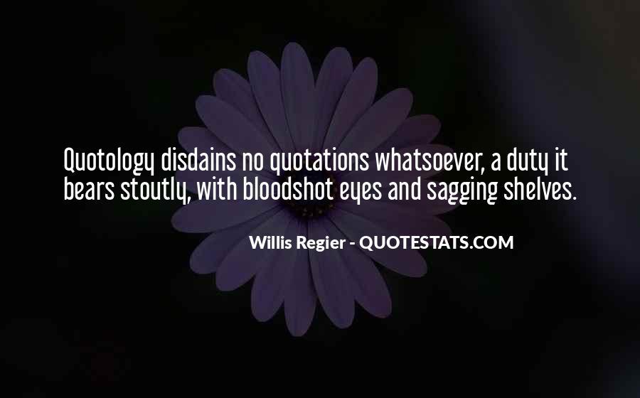Quotes About Bloodshot Eyes #867870