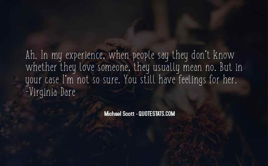 Quotes About Your Feelings For Her #1103758