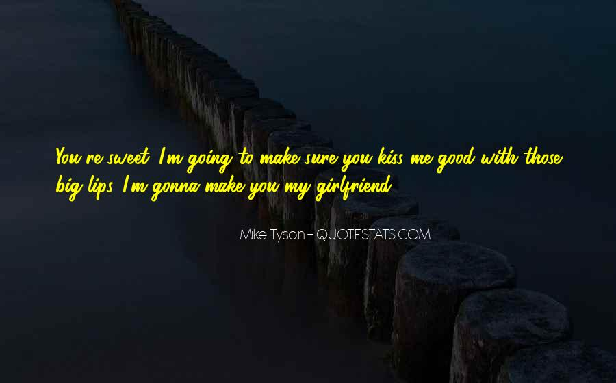 Quotes About Having A Good Girlfriend #177653