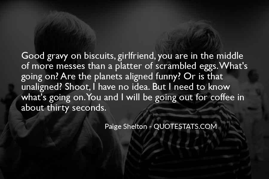Quotes About Having A Good Girlfriend #247640