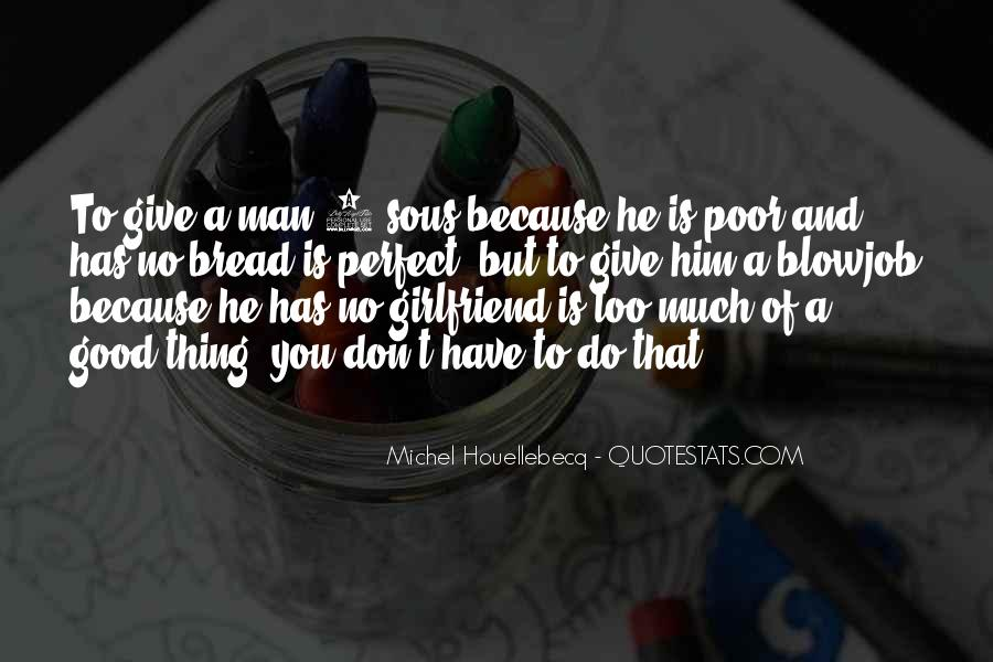 Quotes About Having A Good Girlfriend #375864