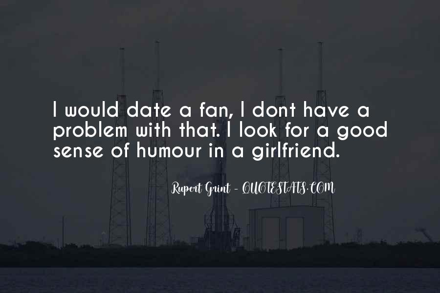Quotes About Having A Good Girlfriend #436718