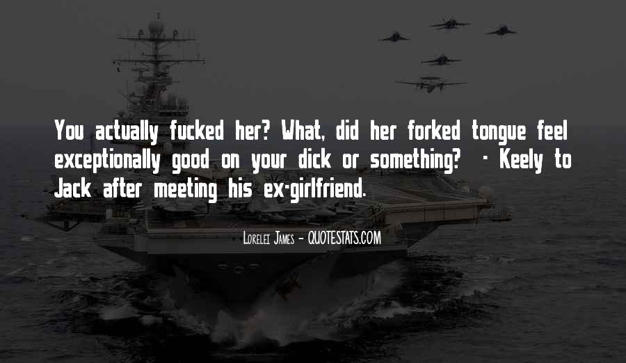 Quotes About Having A Good Girlfriend #834736