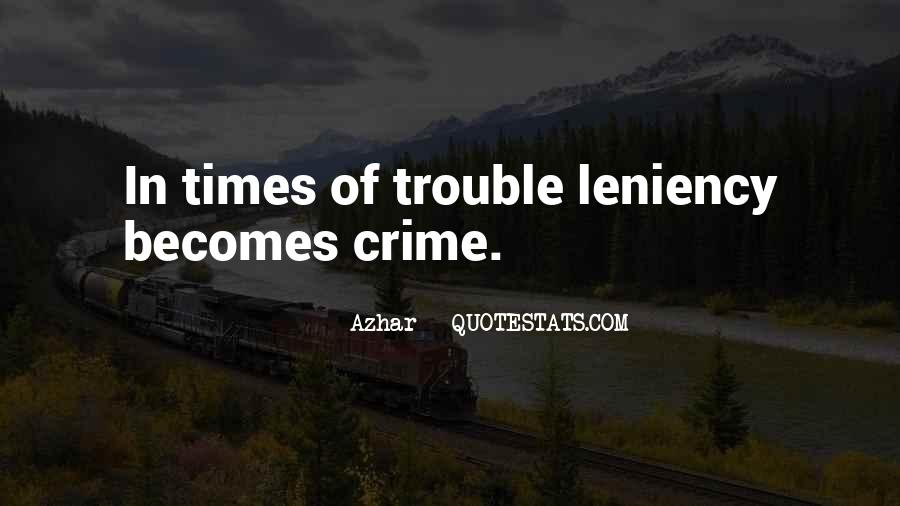 Quotes About Trouble Times #124622