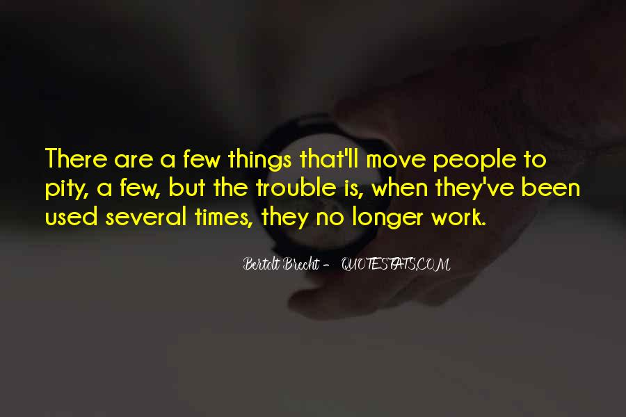 Quotes About Trouble Times #1263677