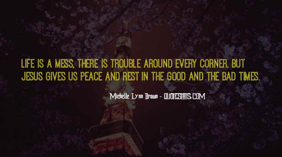 Quotes About Trouble Times #290193