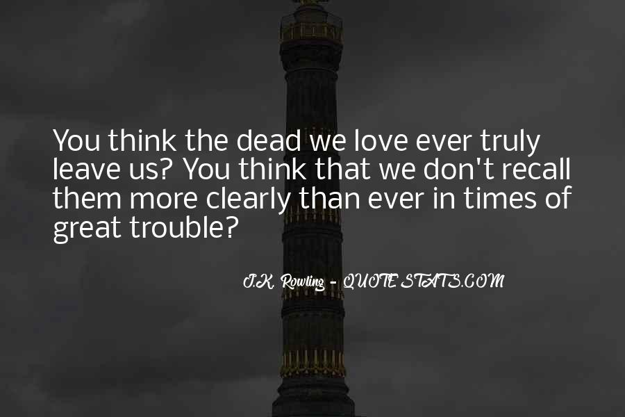 Quotes About Trouble Times #308880
