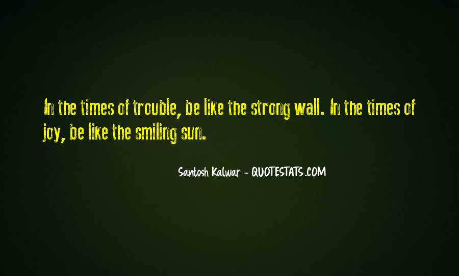 Quotes About Trouble Times #49917
