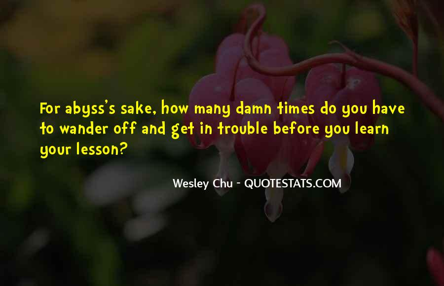 Quotes About Trouble Times #648253