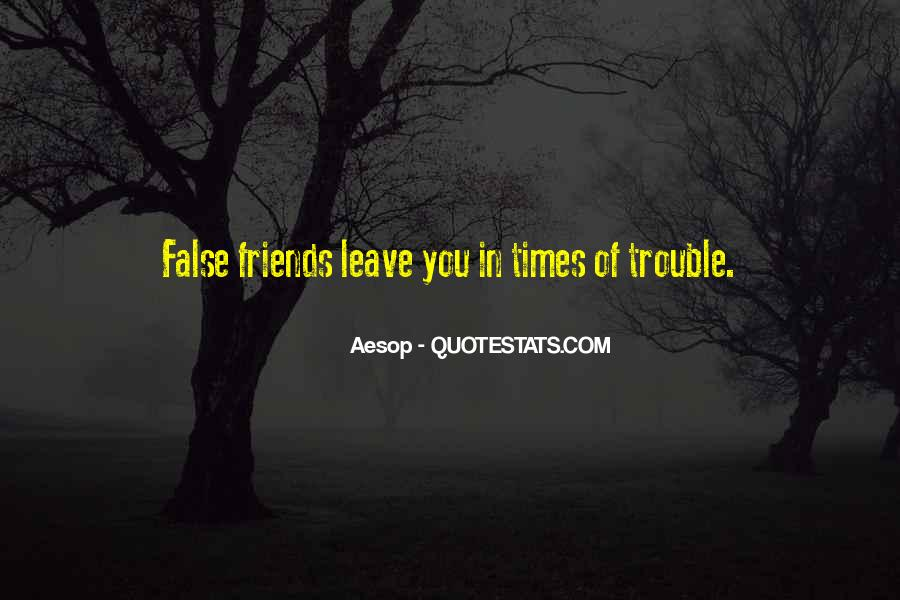 Quotes About Trouble Times #787331