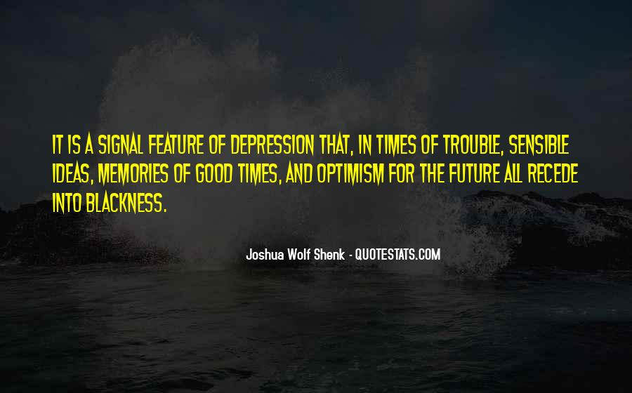 Quotes About Trouble Times #810817
