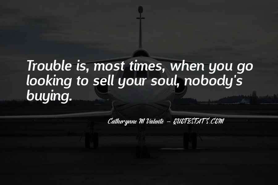 Quotes About Trouble Times #854246