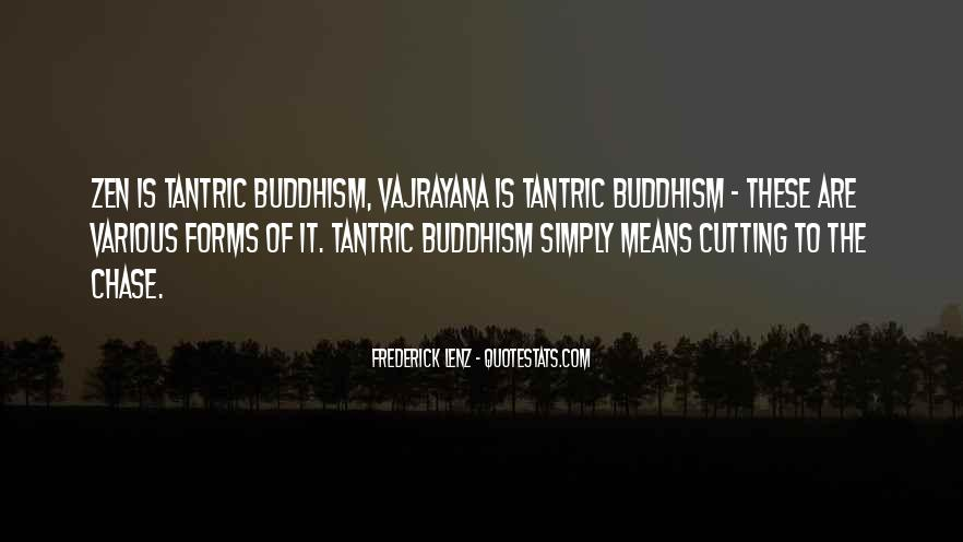 Quotes About Vajrayana #1561138