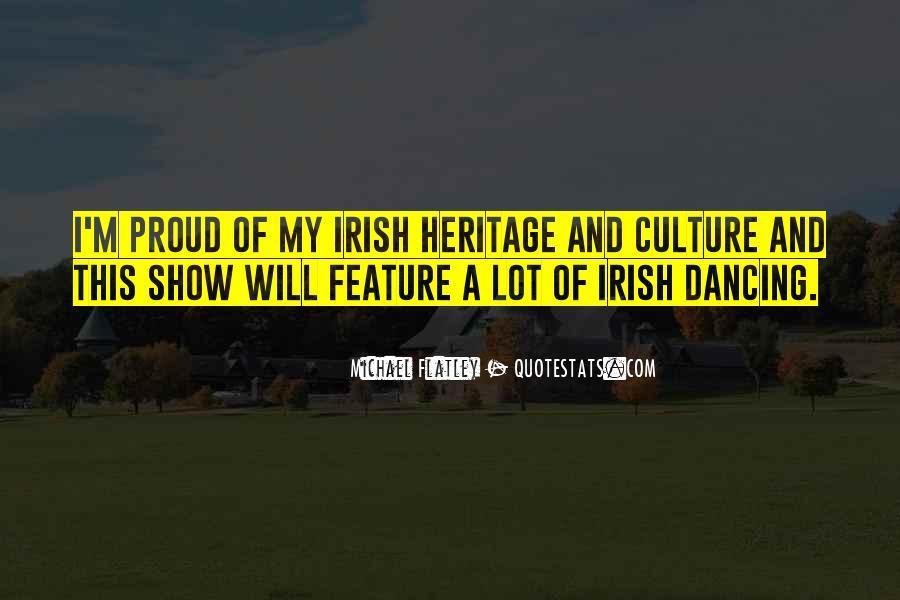 Quotes About Irish Heritage #356513