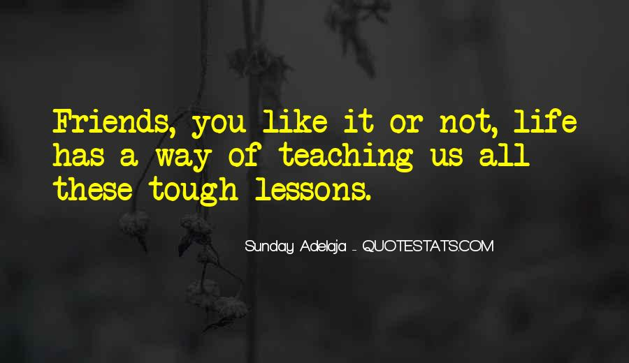 Quotes About Tough Life Lessons #278238