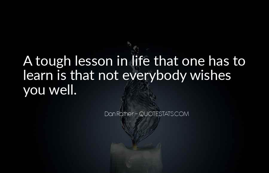 Quotes About Tough Life Lessons #786575