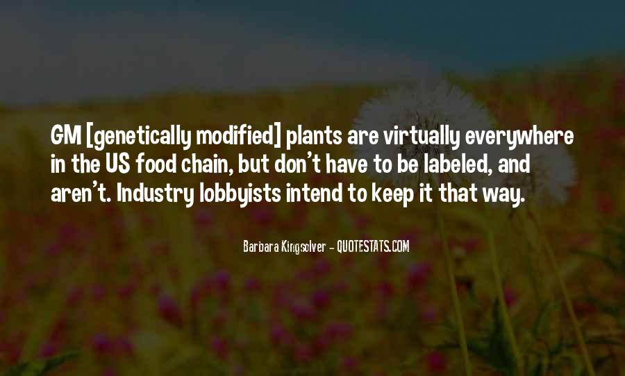 Quotes About Genetically Modified Food #871939