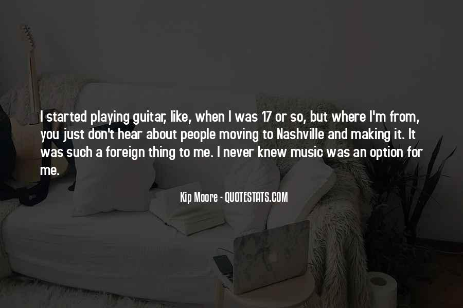 Quotes About Moving To Nashville #1322092